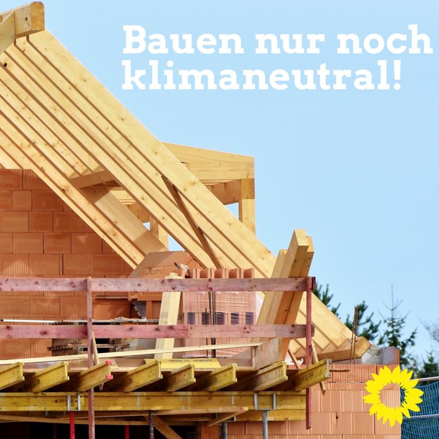 """GRÜNE wollen Klimaneutralität bei allen neuen Baugebieten/""""Wir brauchen mehr Schwung zum Erreichen unserer städtischen Klimaziele"""""""