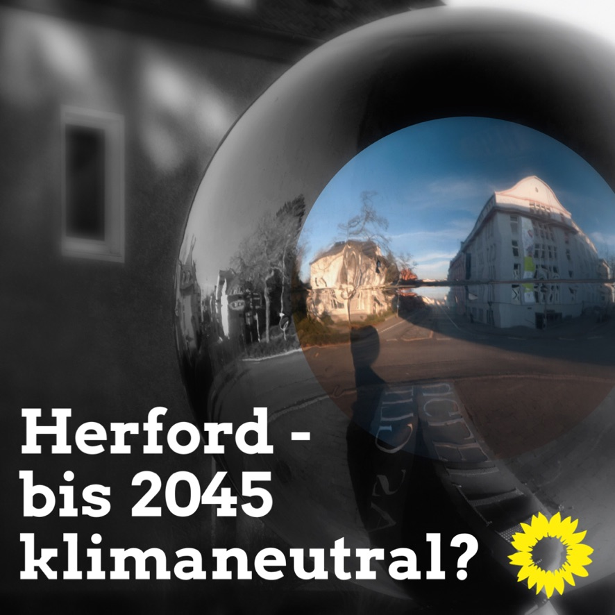 """GRÜNE fordern die Anpassung der Herforder Klimaschutzziele an die neuen Bundesvorgaben/""""Neue Ziele zugleich mit wirksamen Maßnahmen unterlegen"""""""